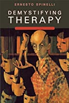 Demystifying Therapy by Ernesto Spinelli