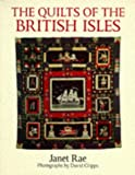 Rae, Janet: The Quilts of the British Isles