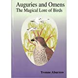 Aburrow, Yvonne: Auguries and Omens : The Magical Lore of Birds