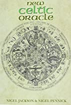 The New Celtic Oracle by Nigel Aldcroft…