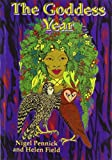 Pennick, Nigel: The Goddess Year