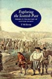 Devine, T. M.: Exploring the Scottish Past: Themes in the History of Scottish Society