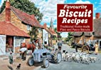 Favourite Biscuit Recipes by J. Salmon