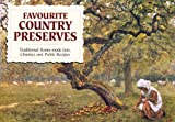 Wilson, Carol: Favourite Country Preserves