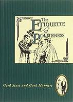 Etiquette of Politeness by Jan Barnes