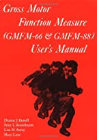 Gross Motor Function Measure (GMFM - 66 and…