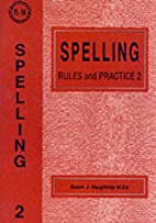 Spelling Rules and Practice: No. 2 by Susan…