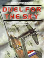 Duel for the Sky: Ten Crucial Air Battles of…