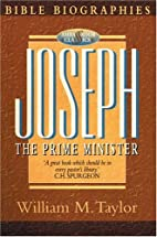 Joseph the Prime Minister by William M.…