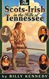 Kennedy, Billy: Scots-Irish in the Hills of Tennessee