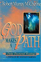 God Makes a Path by Robert Murray…