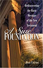 A Sure Foundation: Rediscovering the Basic…