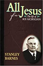 All for Jesus by Stanley Barnes