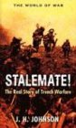 Johnson, J.H.: Stalemate!: Great Trench Warfare Battles