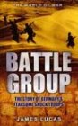 Lucas, James: Battle Group!: German Kampfgruppen Action Of World War II