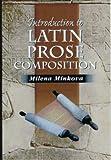 Milena Minkova: Introduction to Latin Prose Composition