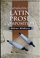Introduction to Latin Prose Composition by…