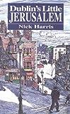 Harris, Nick: Dublin's Little Jerusalem