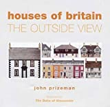 Prizeman, John: Houses of Britain: The Outside View