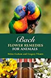 Graham, Helen: Bach Flower Remedies for Animals