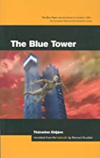 The Blue Tower by Thorarinn Eldjarn