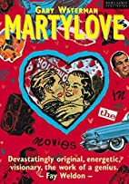 Martylove by Gary Waterman