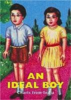An Ideal Boy by Sirish Rao