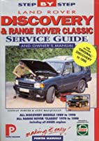 Land Rover Discovery & Range Rover Classic:…