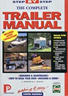 The Complete Trailer Manual (Porter Manuals)…