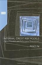 Internal Credit Risk Models: Capital…