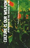 Neate, Patrick: Culture is Our Weapon: Afro Reggae in the Favelas of Rio (LAB Short Books)