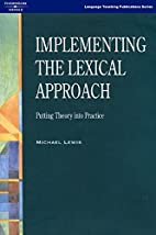 Implementing the Lexical Approach: Putting…