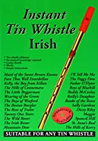 Instant Tin Whistle - Irish by Dave…