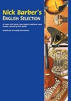 Nick Barber's English Selection by Nick…