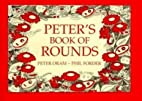Peter's Book of Rounds: New Rounds and…