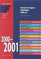 Vascular surgery highlights 2000-01 by Alun…