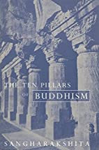The Ten Pillars of Buddhism by…