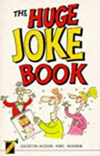 The Huge Joke Book by Kevin…