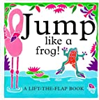 Jump Like A Frog! (Animal Mimics) by Kate…