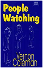 People Watching by Vernon Coleman