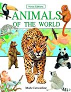 Animals of the world (Horus Editions) by…
