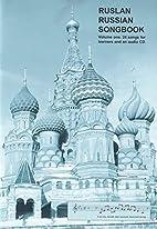 Ruslan Russian Songbook: 24 Songs for…