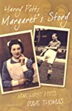 Potts, Margaret: Harry Potts: Margaret's Story