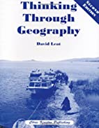 Thinking through geography by David Leat