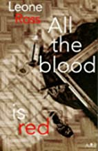 All the Blood Is Red by Leone Ross