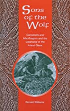 Sons of the Wolf: Campbells and Macgregors…