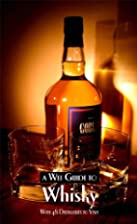 A Wee Guide to Whisky by Euan Mitchell