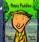 Pete's Puddles (My First Weather Books) by…