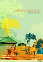 Caribbean Chemistry: Tales From St. Kitts by…