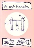 A Wet Handle by Ivor Cutler